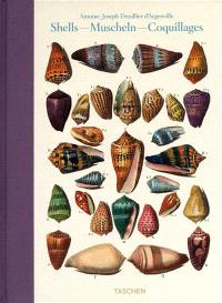 Shells : conchology or the natural history of sea, freshwater, terrestrial and fossil shells 1780 = Muscheln = Coquillages