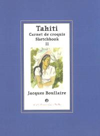 Tahiti : carnet de croquis = Sketchbook. Volume 2