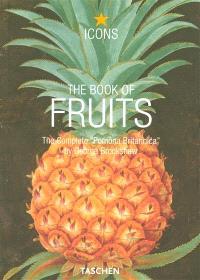 The book of fruits : the complete Pomona Britannica = Das buch der früchte : die vollständige Pomona Britannica = Le livre des fruits : le Pomona Britannica complète