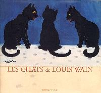 The cats of Louis Wain = Die Katzen von Louis Wain = Les chats de Louis Wain