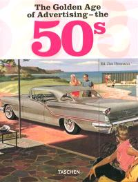 The golden age of advertising, the 50s