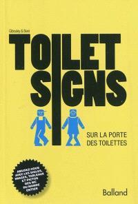 Toilet signs : sur la porte des toilettes