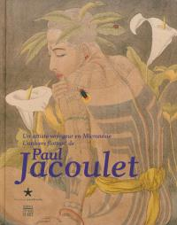 Un artiste voyageur en Micronésie : l'univers flottant de Paul Jacoulet : exposition, Paris, Musée du quai Branly, du 24 février au 19 mai 2013