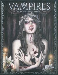 Vampires : le monde des ombres