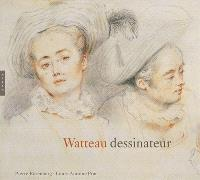 Watteau dessinateur : le plaisir virtuose : exposition, Londres, Royal academy of arts, du 12 mars au 5 juin 2011
