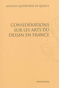 Considération sur les arts du dessin en France