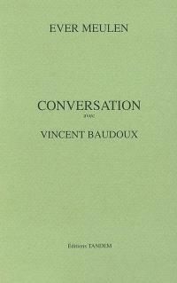 Conversation avec Vincent Baudoux