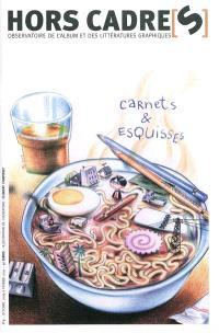 Hors cadre(s). n° 5, Carnets et esquisses