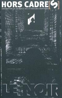 Hors cadre(s). n° 7, Le noir