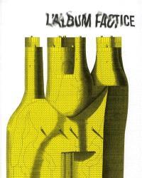 L'album factice : revue européenne d'illustration