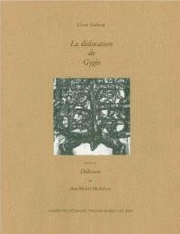 La Dislocation de Gygès. Dédicaces