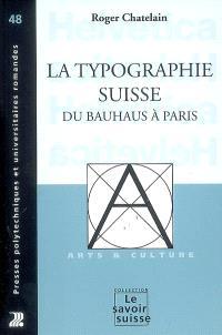 La typographie suisse du Bauhaus à Paris