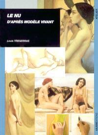 Le nu d'après modèle vivant
