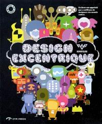 Design excentrique