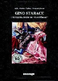 Gino Starace : l'illustrateur de Fantômas