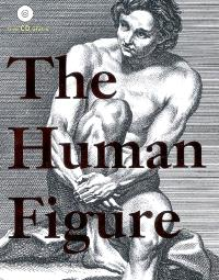 La silhouette humaine : ressources pour artistes et créateurs = The human figure : a source book for artists and designers