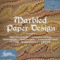 Les papiers marbrés = Marbled paper design = Papel marmoreado