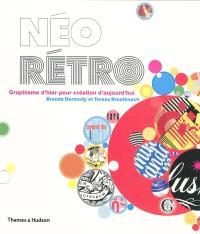 Néo rétro : graphisme d'hier pour création d'aujourd'hui