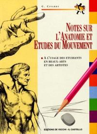 Notes sur l'anatomie et études du mouvement : notes d'anatomie et de figuration