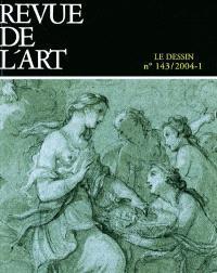 Revue de l'art. n° 143, Le dessin