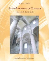 Saint-Philibert de Tournus : l'abbatiale du XIe siècle