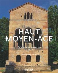 Le haut Moyen Age : de l'Antiquité tardive à l'an mil