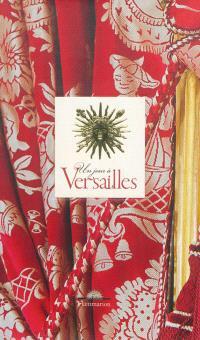 Un jour à Versailles