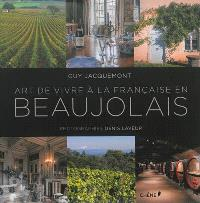 Art de vivre à la française en Beaujolais