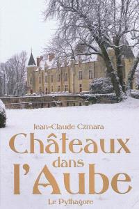 Châteaux dans l'Aube