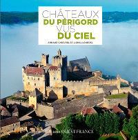 Châteaux du Périgord vus du ciel
