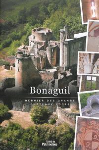 Bonaguil : dernier des grands châteaux forts