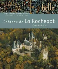 Château de La Rochepot : l'esprit médiéval