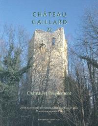 Château-Gaillard : études de castellologie médiévale. Volume 22, Château et peuplement : actes du colloque international de Voiron (Isère, France), 28 août-4 septembre 2004