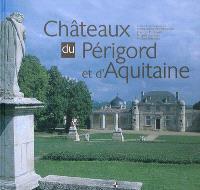 Châteaux du Périgord et d'Aquitaine
