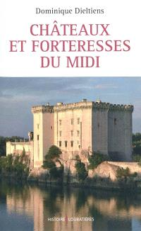 Châteaux et forteresses du Midi
