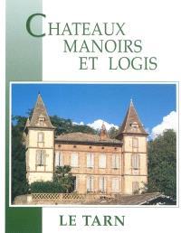 Châteaux, manoirs et logis, Le Tarn