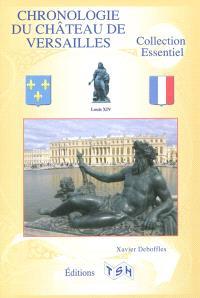 Chronologie du Château de Versailles