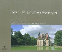 Des châteaux en Auvergne