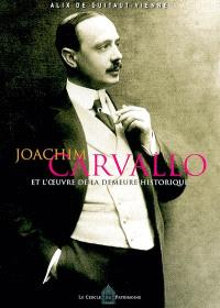 Joachim Carvallo et l'oeuvre de La Demeure historique