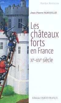 Les châteaux forts en France, XIe-XIVe siècle