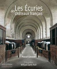 Les écuries des châteaux français