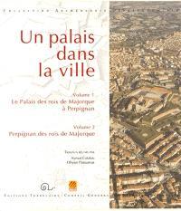 Un palais dans la ville : coffret 2 volumes