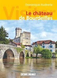 Visiter le château de Bourdeilles