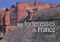 Les forteresses de France