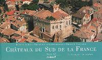 Châteaux du sud de la France : vus du ciel