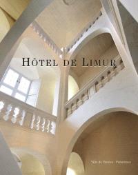 Hôtel de Limur : chronique d'une renaissance