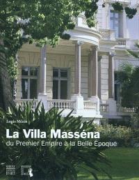 La villa Masséna : du premier Empire à la Belle Epoque