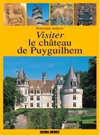 Visiter le château de Puyguilhem