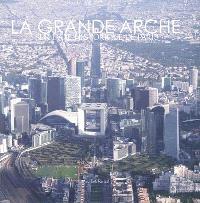 La Grande Arche : sur l'axe historique de Paris
