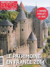 Le patrimoine en France 2014 : l'année Viollet-le-Duc